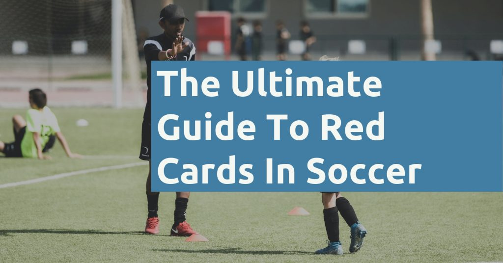 What Is A Red Card In Soccer